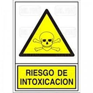 """SEÑAL 309 PLAST.490x345 """"RIESGO INTOX."""" RIESGO DE INTOXICACION"""