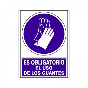 """SEÑAL 604 PLÁSTICO 345x245 ES OBLIGATORIO EL USO DE LOS GUANTES"""""""""""