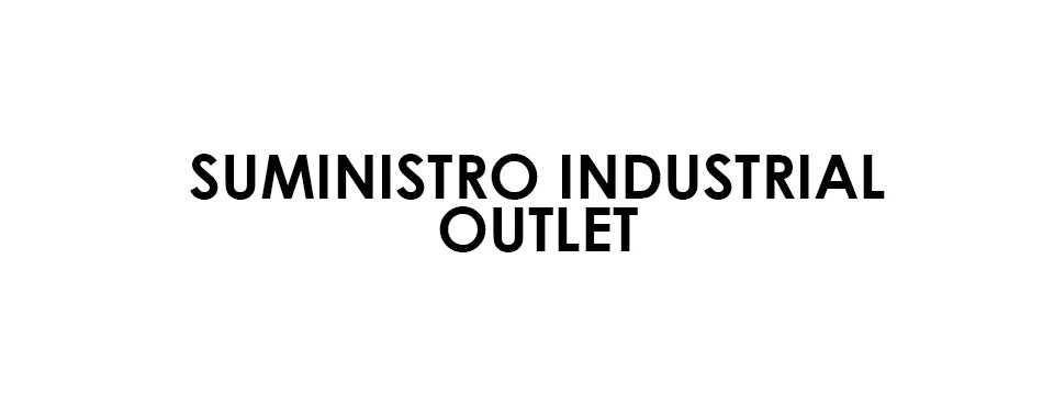 SUMINISTRO INDUSTRIAL OUTLET
